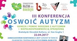 Oswoić autyzm - III konferencja już w kwietniu